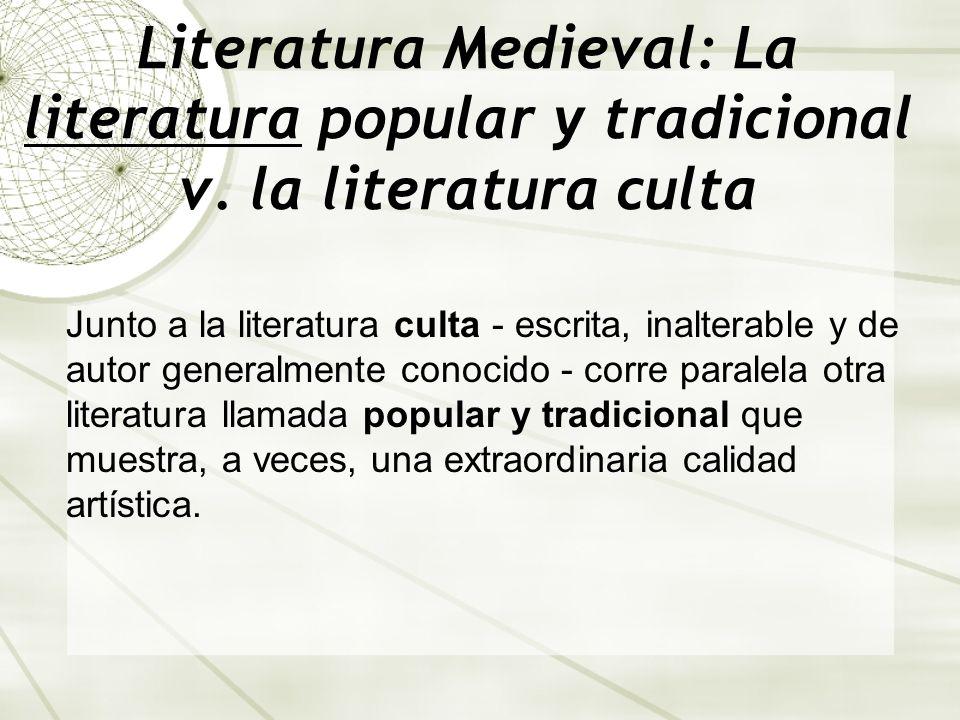 Literatura Medieval: La literatura popular y tradicional v