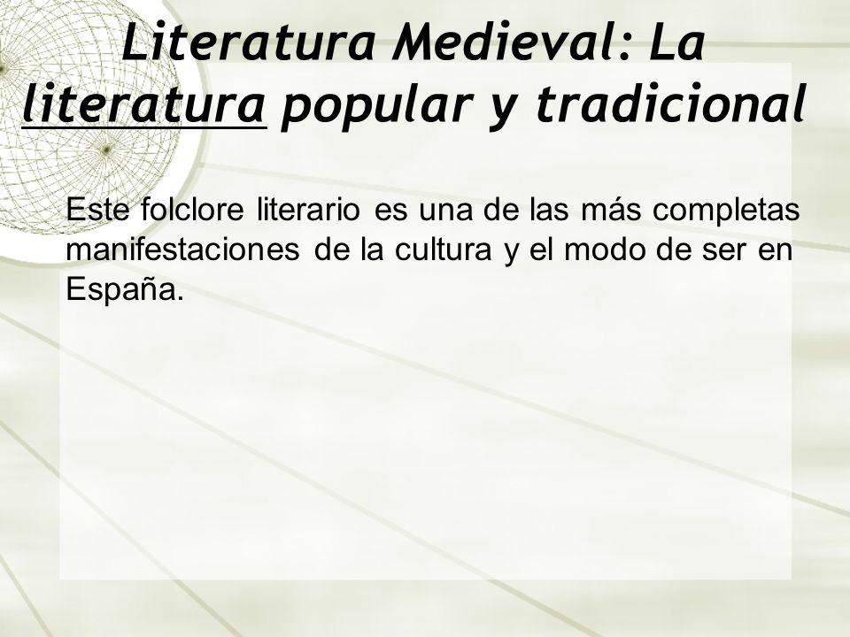 Literatura Medieval: La literatura popular y tradicional