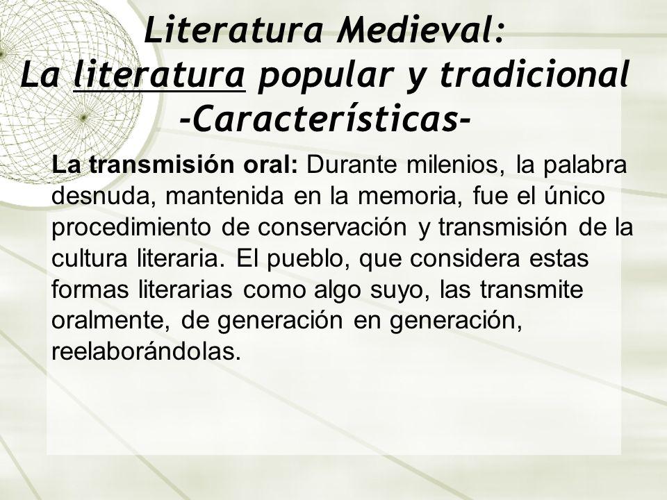 Literatura Medieval: La literatura popular y tradicional -Características-