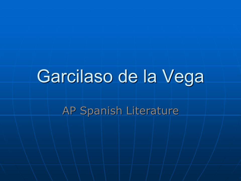 Garcilaso de la Vega AP Spanish Literature