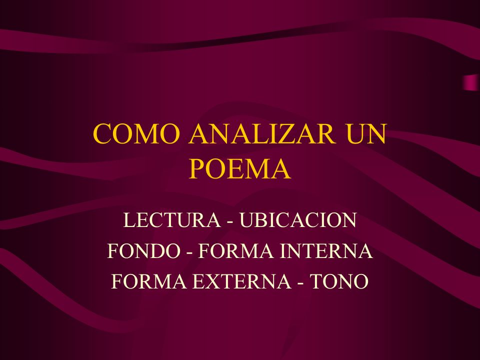 LECTURA - UBICACION FONDO - FORMA INTERNA FORMA EXTERNA - TONO