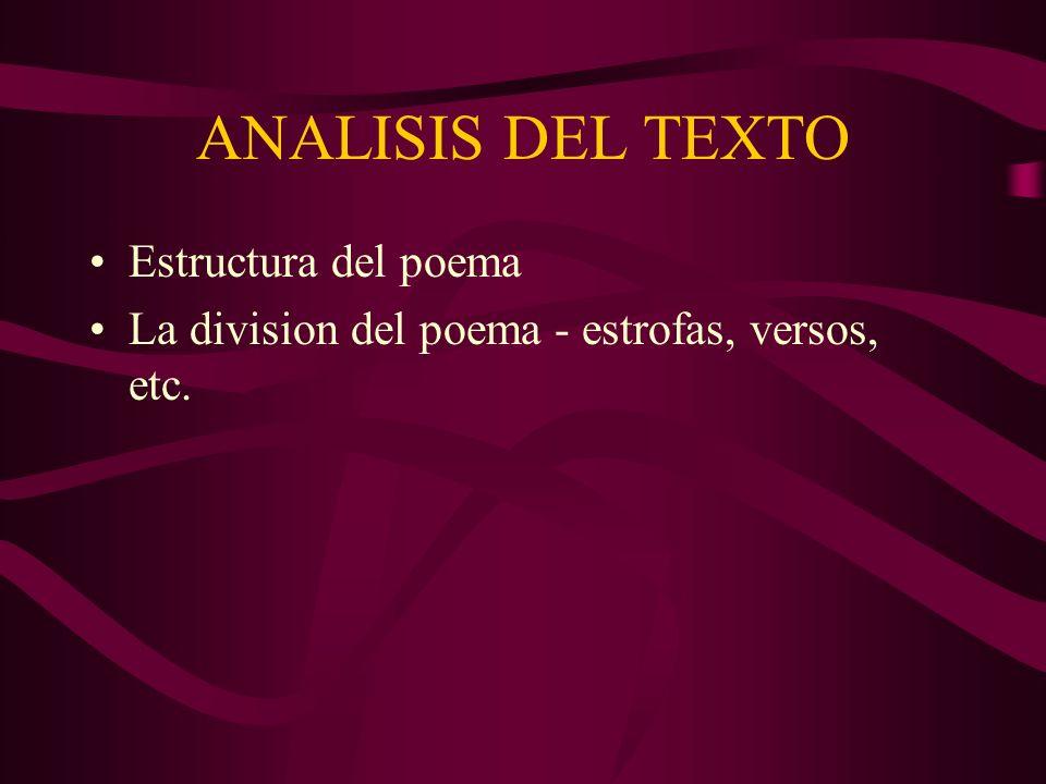 ANALISIS DEL TEXTO Estructura del poema