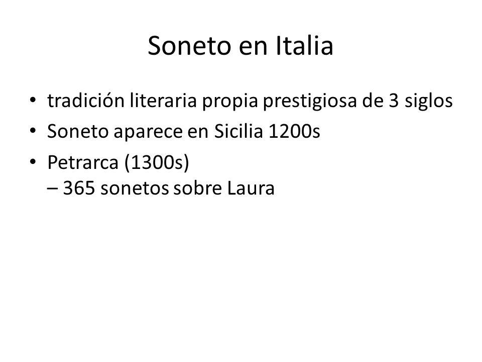 Soneto en Italia tradición literaria propia prestigiosa de 3 siglos