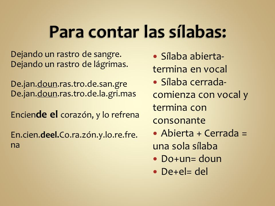 Para contar las sílabas: