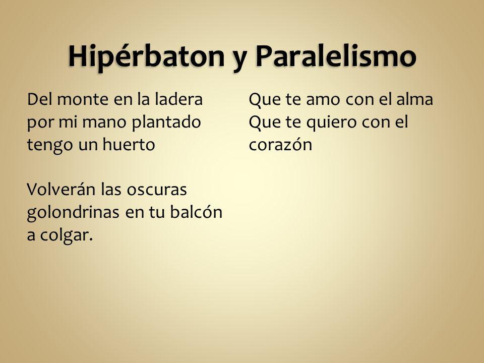 Hipérbaton y Paralelismo