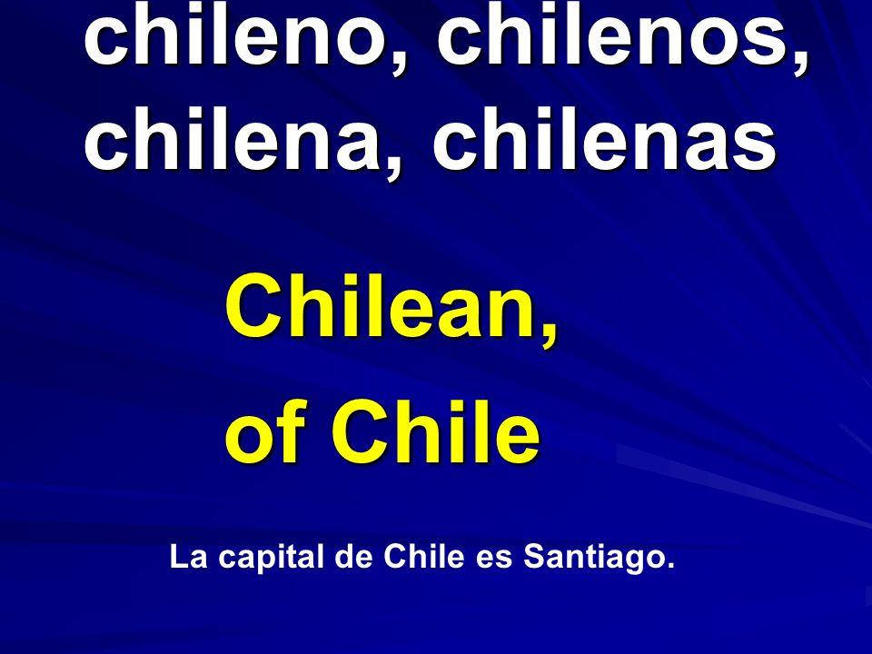 chileno, chilenos, chilena, chilenas