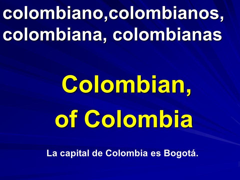 colombiano,colombianos, colombiana, colombianas