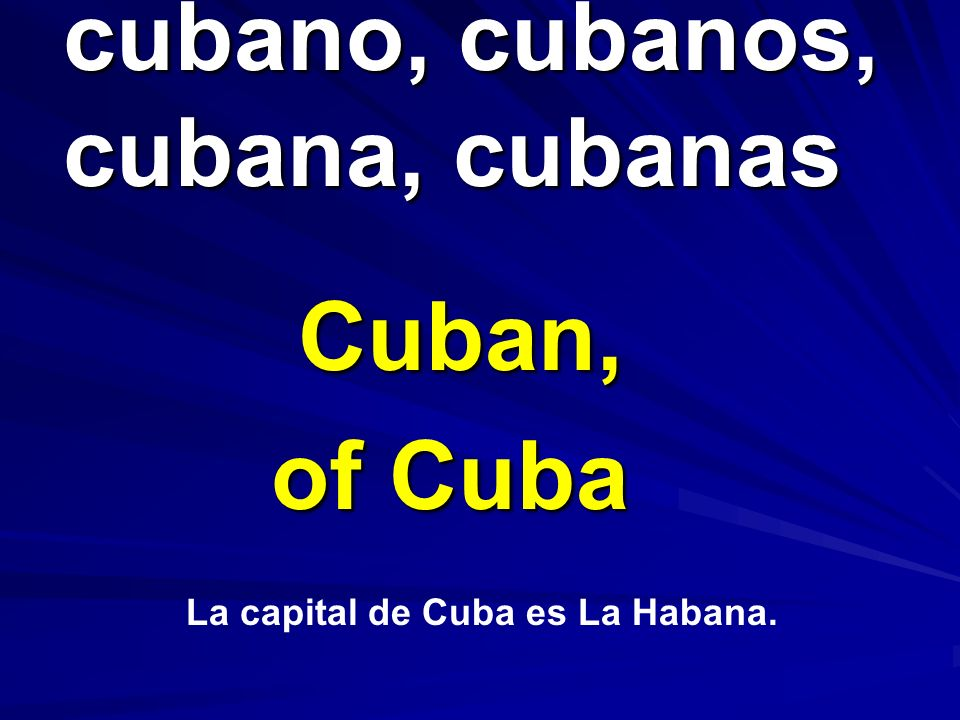 cubano, cubanos, cubana, cubanas