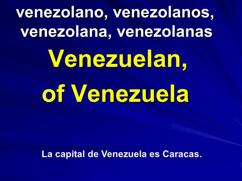 venezolano, venezolanos, venezolana, venezolanas