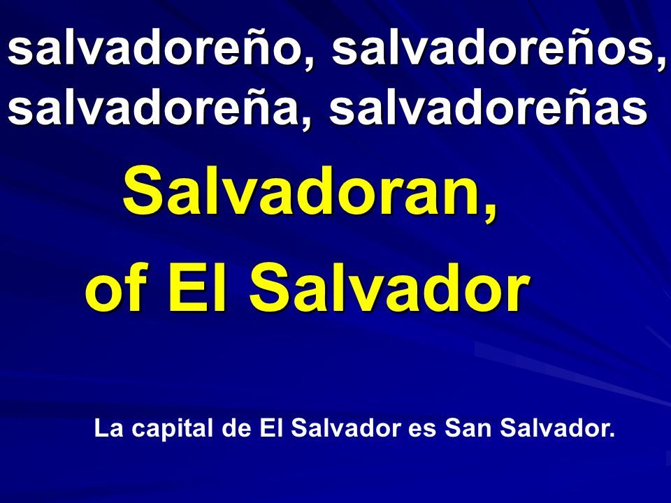 salvadoreño, salvadoreños, salvadoreña, salvadoreñas