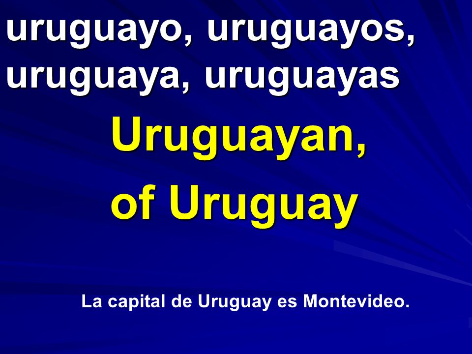 uruguayo, uruguayos, uruguaya, uruguayas