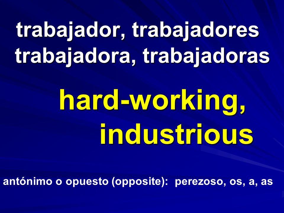 trabajador, trabajadores trabajadora, trabajadoras