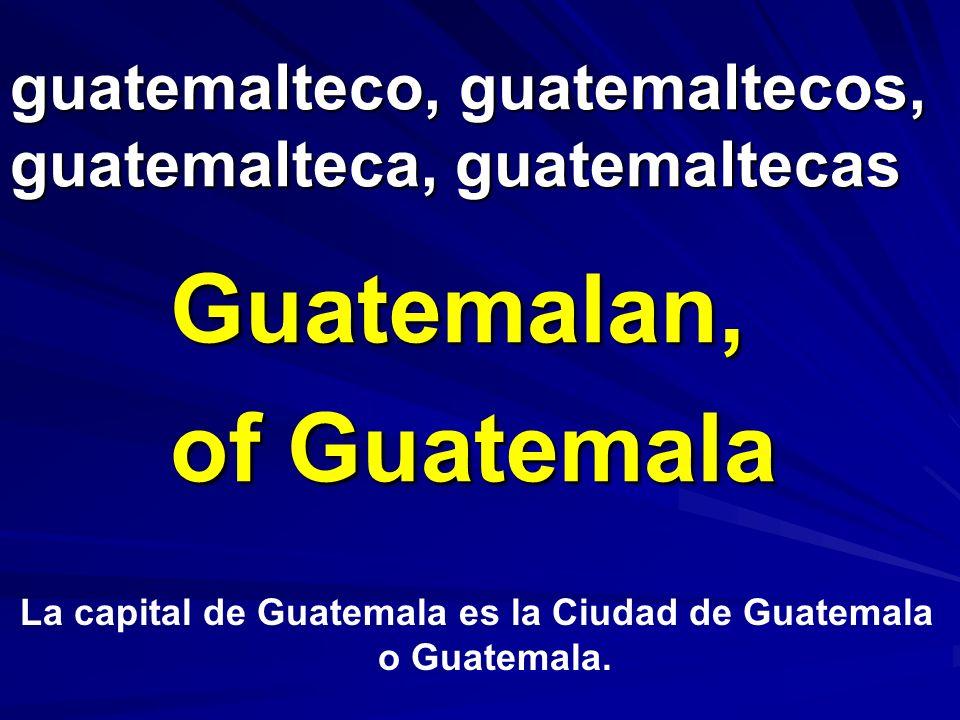 guatemalteco, guatemaltecos, guatemalteca, guatemaltecas