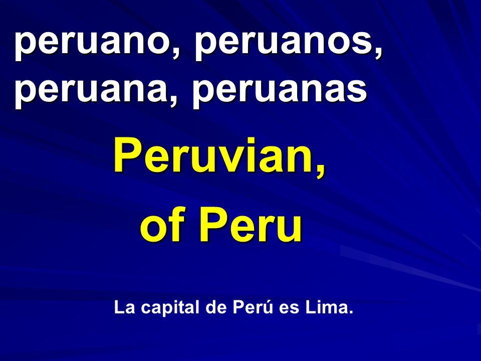 peruano, peruanos, peruana, peruanas