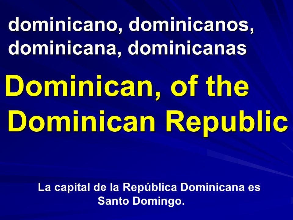 dominicano, dominicanos, dominicana, dominicanas