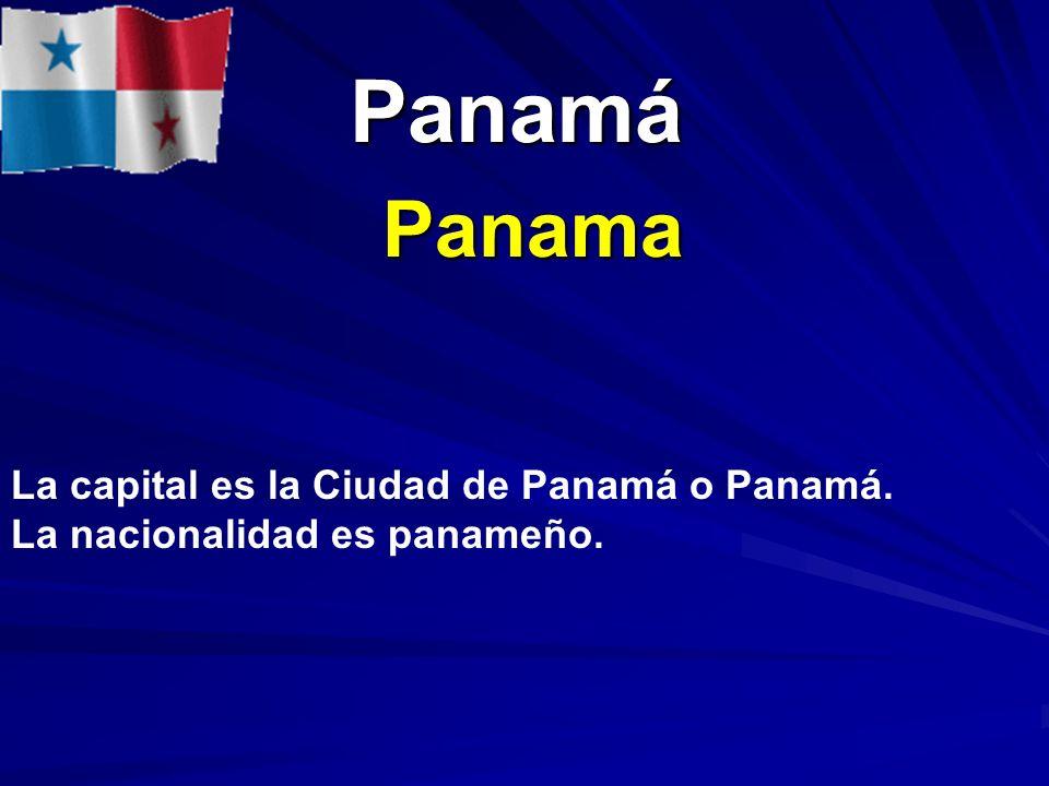 Panamá Panama La capital es la Ciudad de Panamá o Panamá.