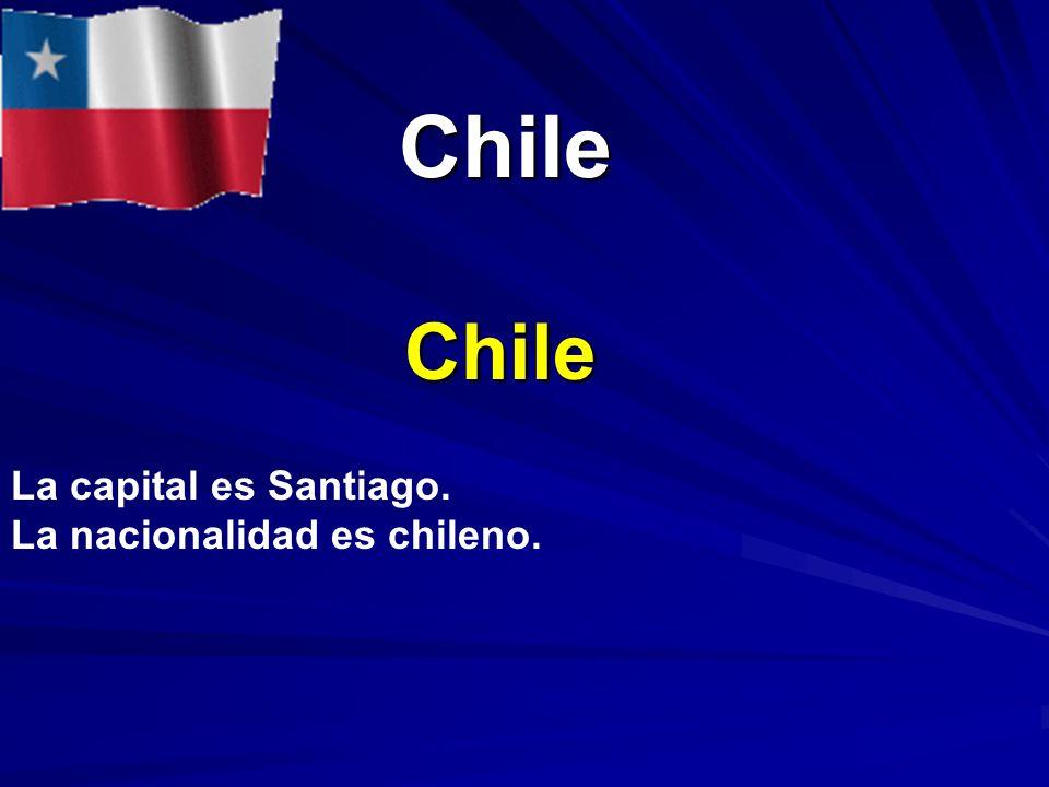 Chile Chile La capital es Santiago. La nacionalidad es chileno.