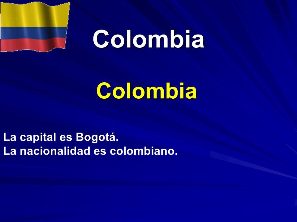 Colombia Colombia La capital es Bogotá. La nacionalidad es colombiano.