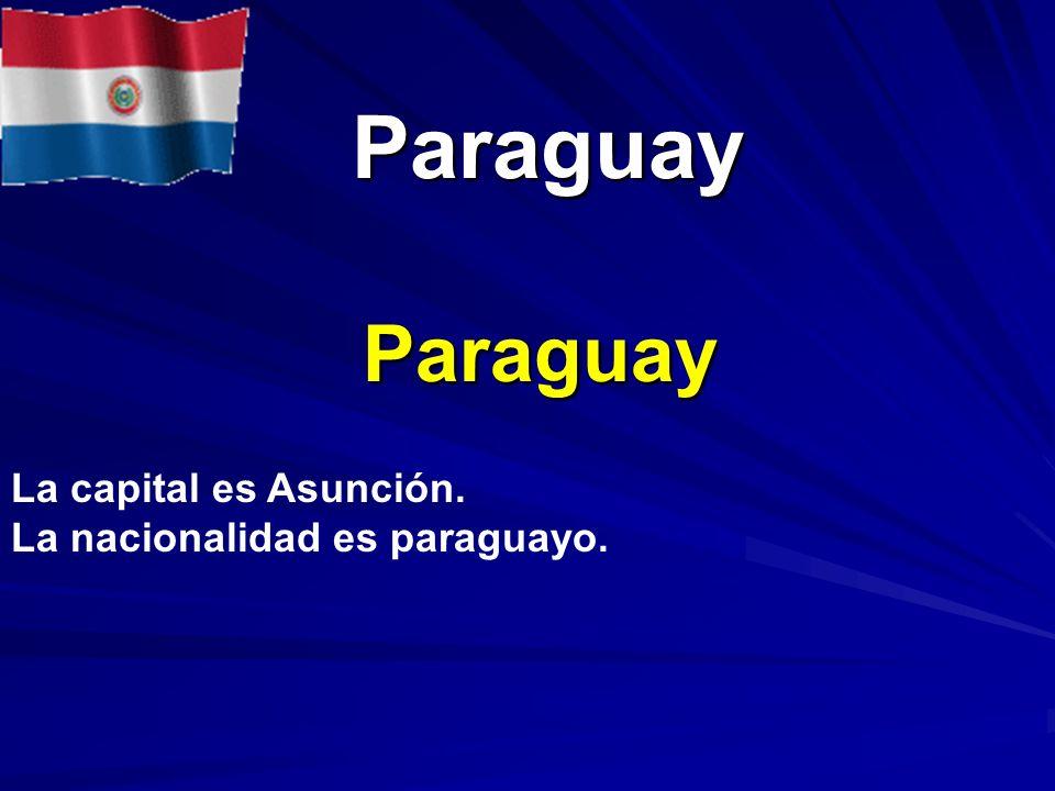 Paraguay Paraguay La capital es Asunción.