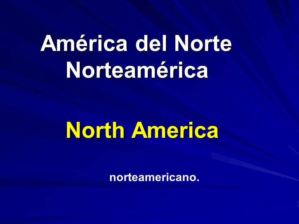 América del Norte Norteamérica