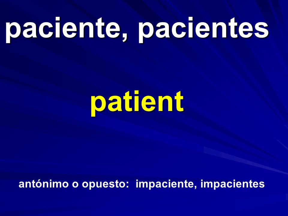 paciente, pacientes patient