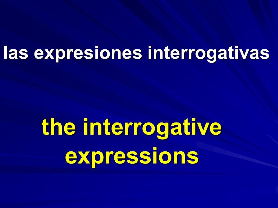 las expresiones interrogativas