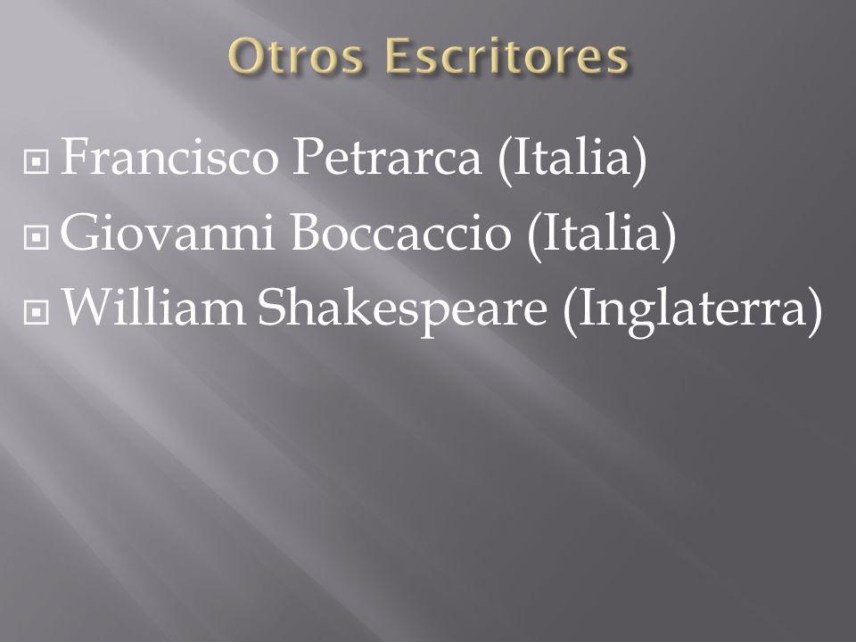 Francisco Petrarca (Italia) Giovanni Boccaccio (Italia)