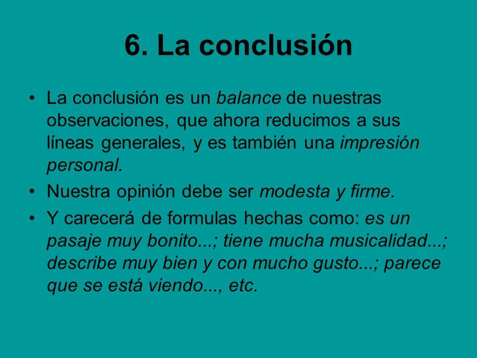 6. La conclusión
