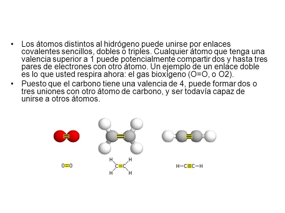 Los átomos distintos al hidrógeno puede unirse por enlaces covalentes sencillos, dobles o triples. Cualquier átomo que tenga una valencia superior a 1 puede potencialmente compartir dos y hasta tres pares de electrones con otro átomo. Un ejemplo de un enlace doble es lo que usted respira ahora: el gas bioxígeno (O=O, o O2).