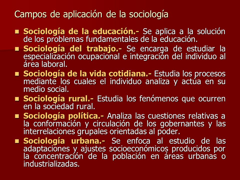 Campos de aplicación de la sociología