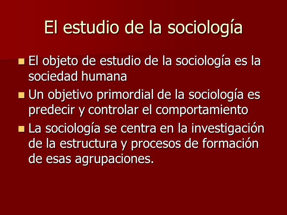 El estudio de la sociología
