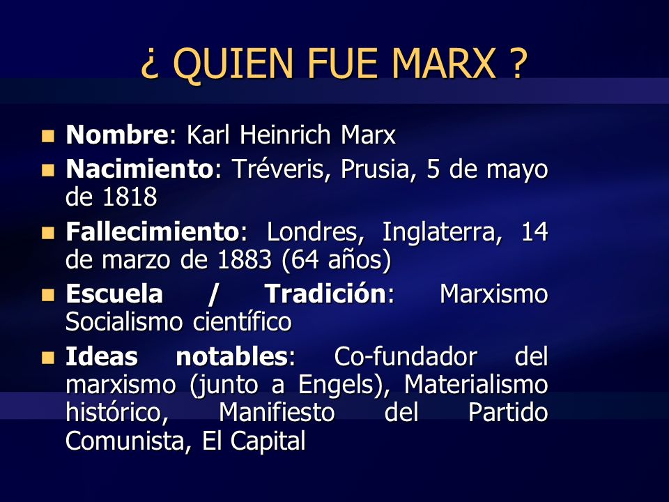 ¿ QUIEN FUE MARX Nombre: Karl Heinrich Marx