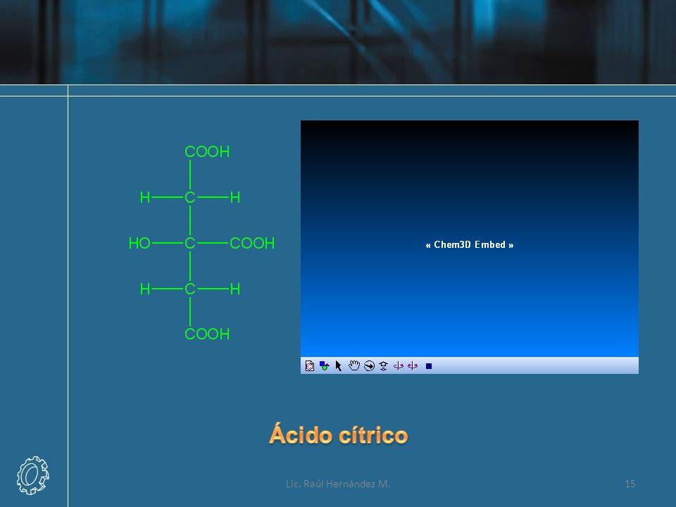 Ácido cítrico Lic. Raúl Hernández M.