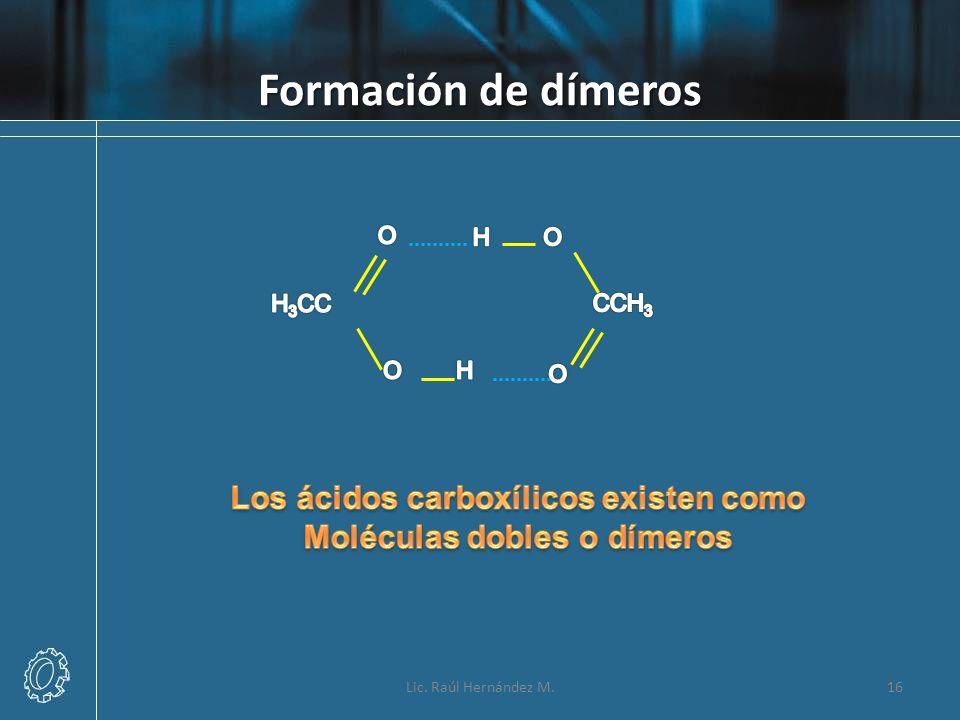 Los ácidos carboxílicos existen como Moléculas dobles o dímeros
