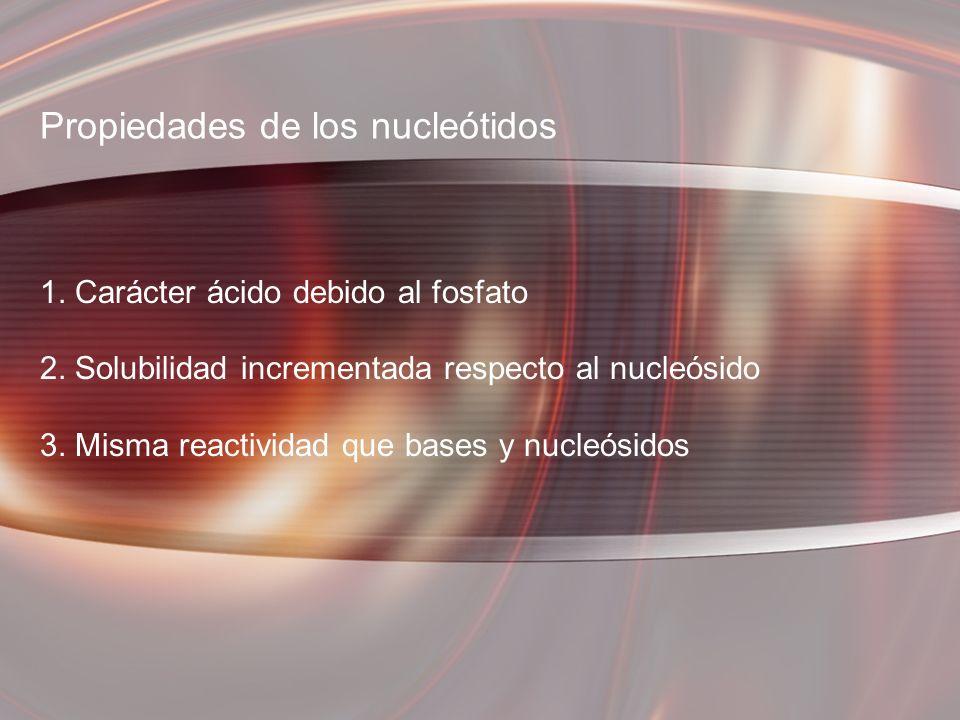 Propiedades de los nucleótidos
