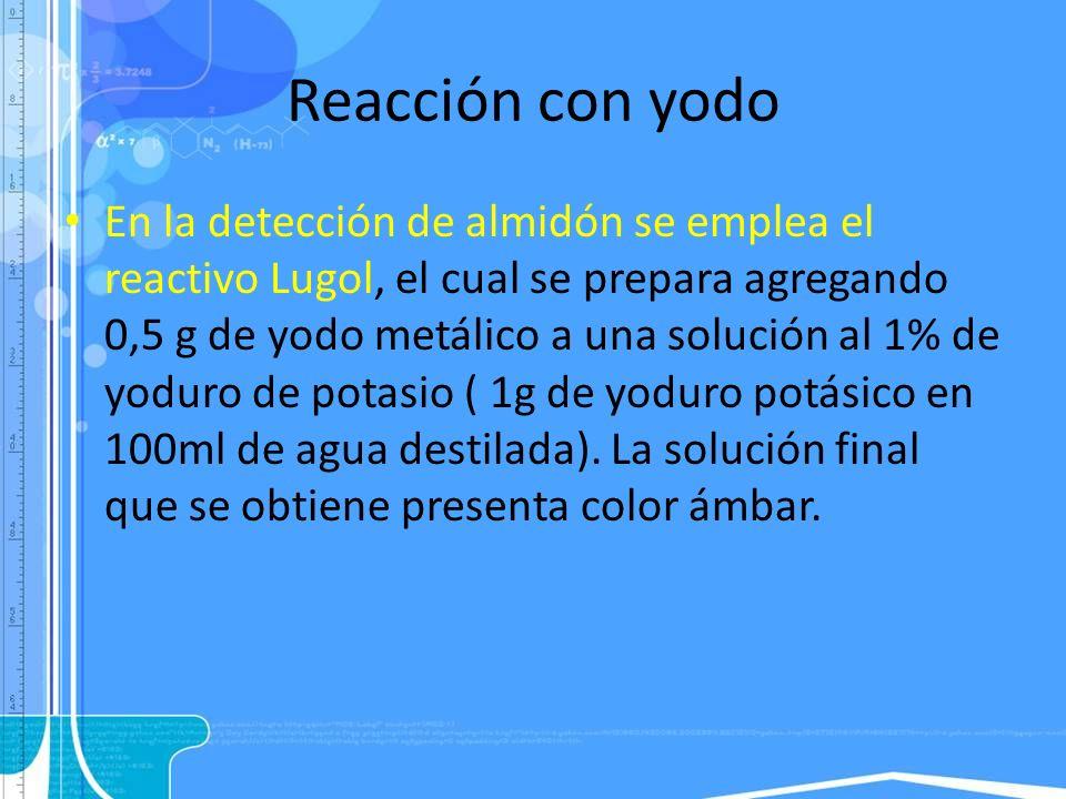 Reacción con yodo
