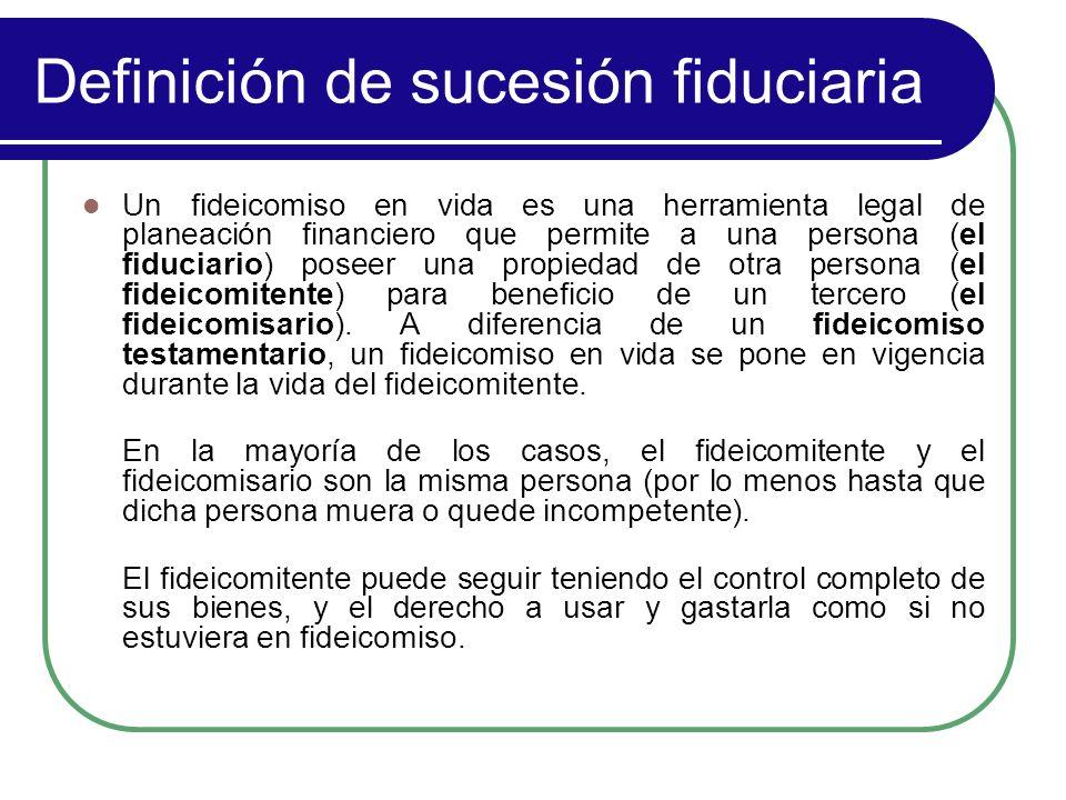 Definición de sucesión fiduciaria