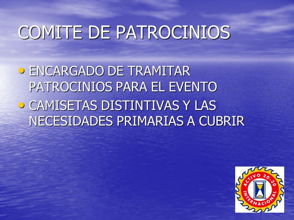 COMITE DE PATROCINIOS ENCARGADO DE TRAMITAR PATROCINIOS PARA EL EVENTO