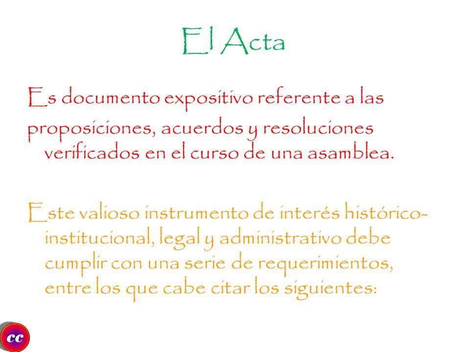 El Acta Es documento expositivo referente a las