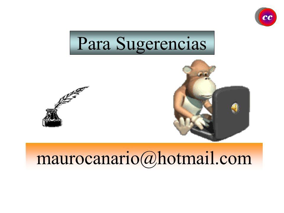 cc Para Sugerencias maurocanario@hotmail.com
