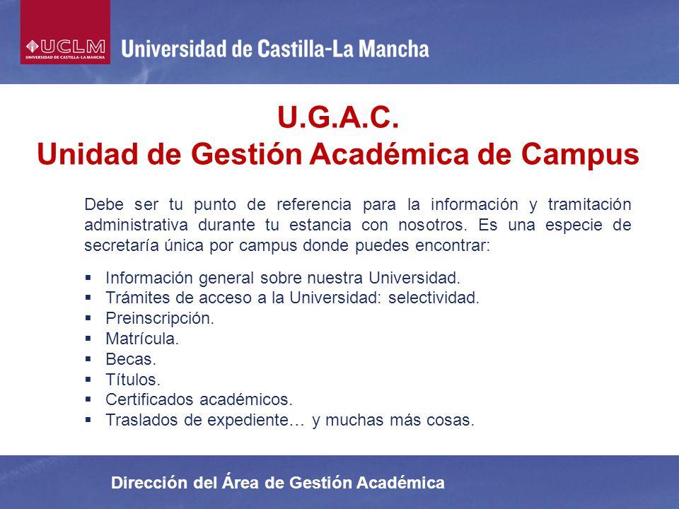 Unidad de Gestión Académica de Campus