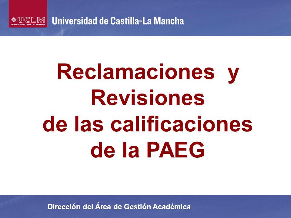 Reclamaciones y Revisiones de las calificaciones de la PAEG