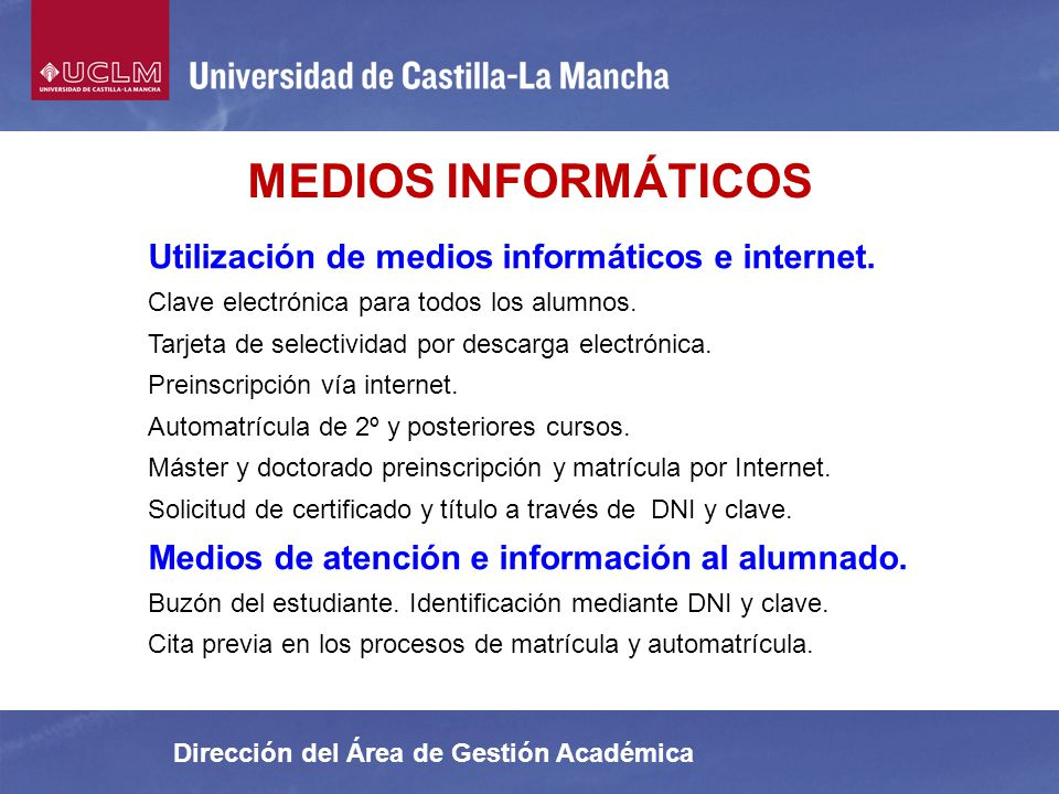 MEDIOS INFORMÁTICOS Utilización de medios informáticos e internet.