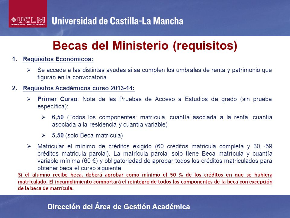 Becas del Ministerio (requisitos)
