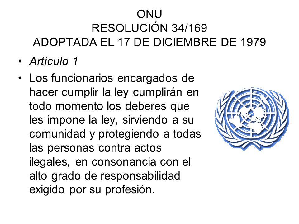 ONU RESOLUCIÓN 34/169 ADOPTADA EL 17 DE DICIEMBRE DE 1979