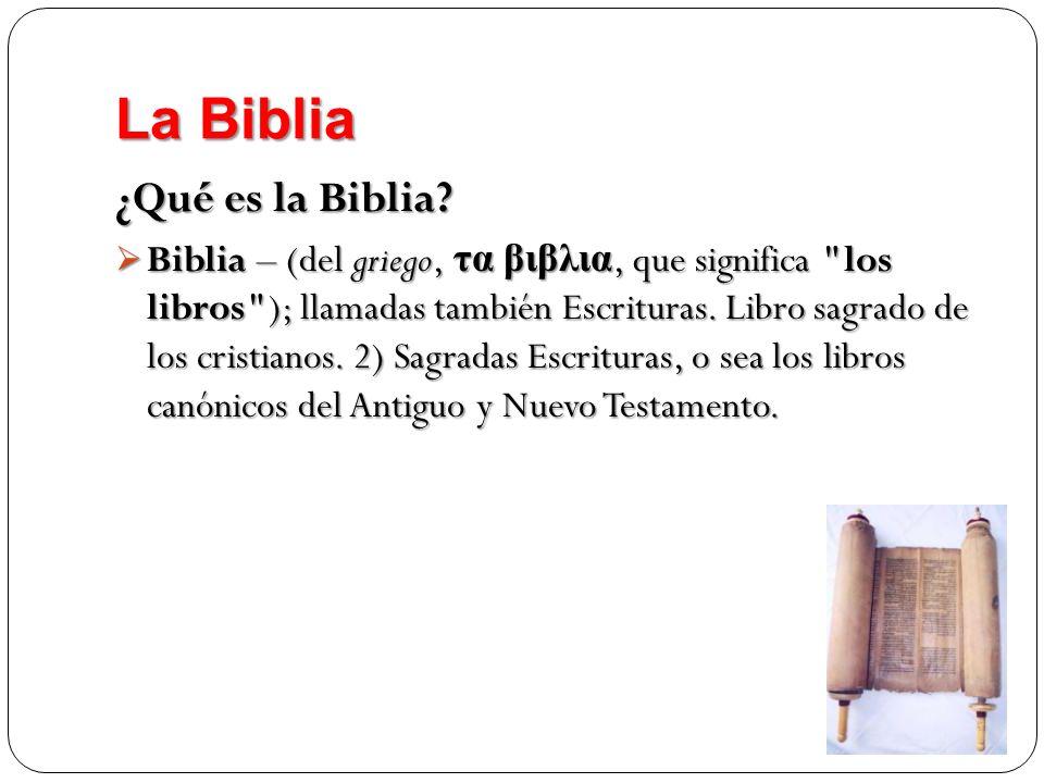 La Biblia ¿Qué es la Biblia