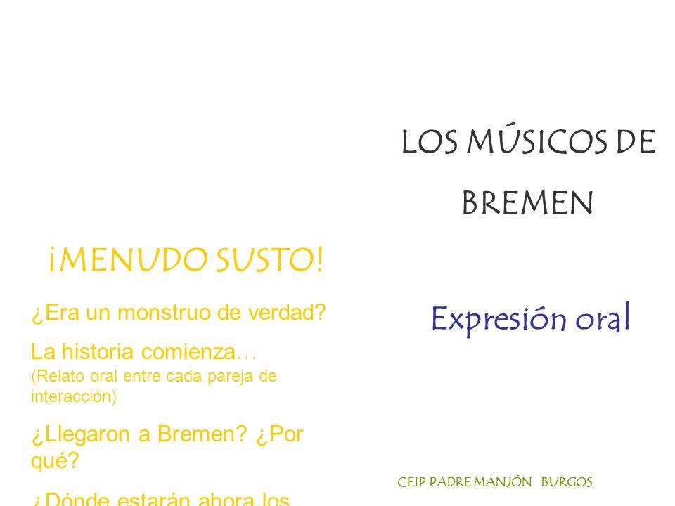 LOS MÚSICOS DE BREMEN ¡MENUDO SUSTO! Expresión oral