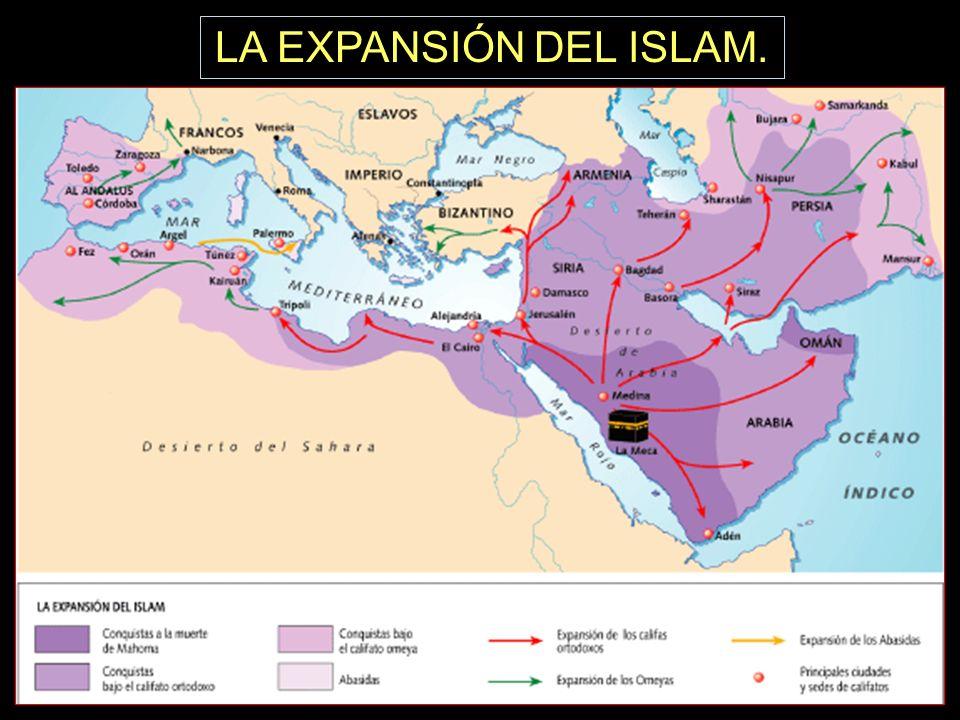 LA EXPANSIÓN DEL ISLAM.
