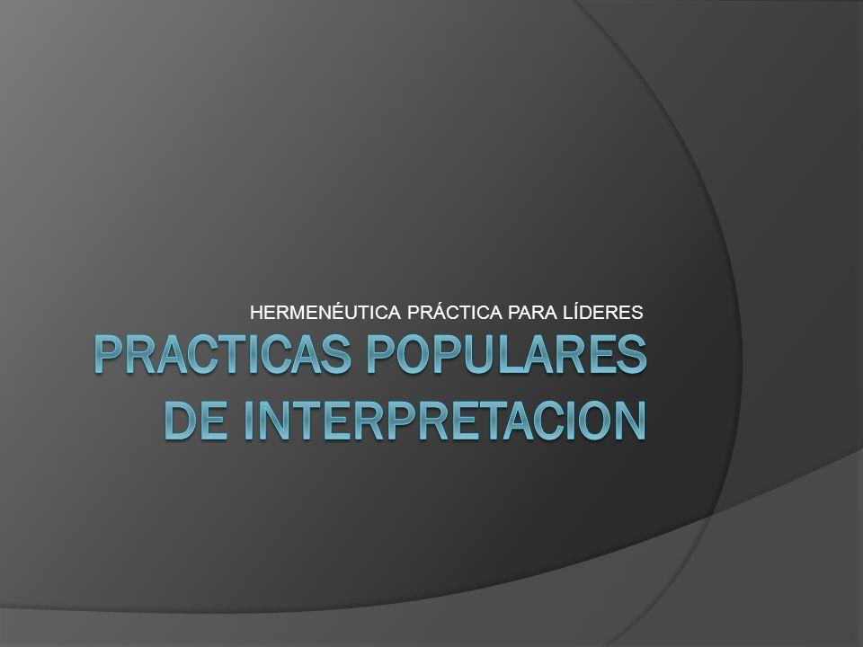 Practicas populares de interpretacion