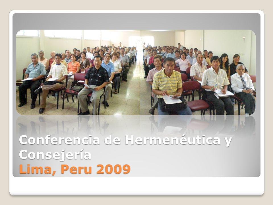 Conferencia de Hermenéutica y Consejería Lima, Peru 2009